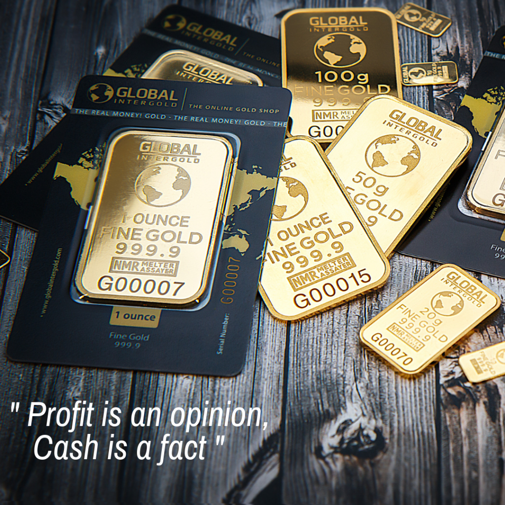 profit is an opinion, cash is a fact carahgestion
